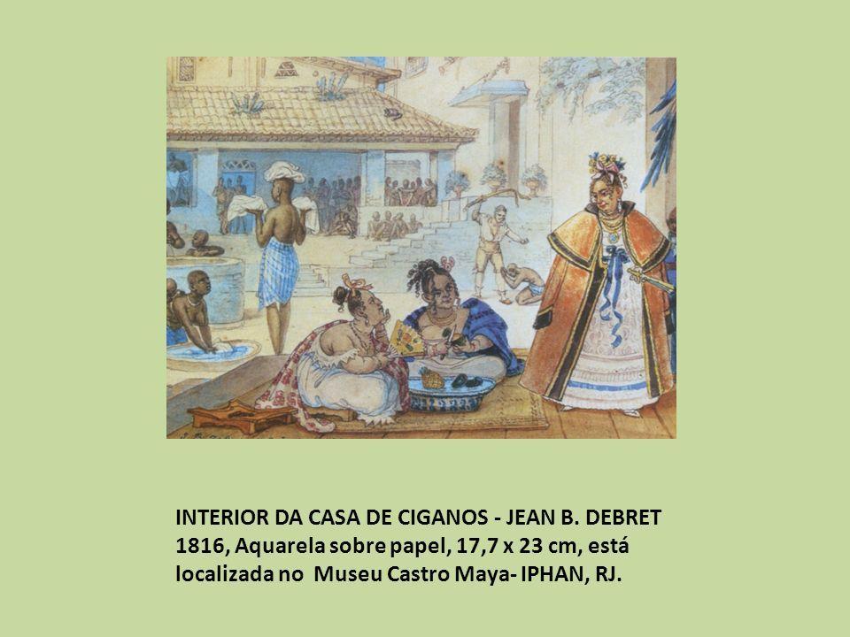 INTERIOR DA CASA DE CIGANOS - JEAN B.