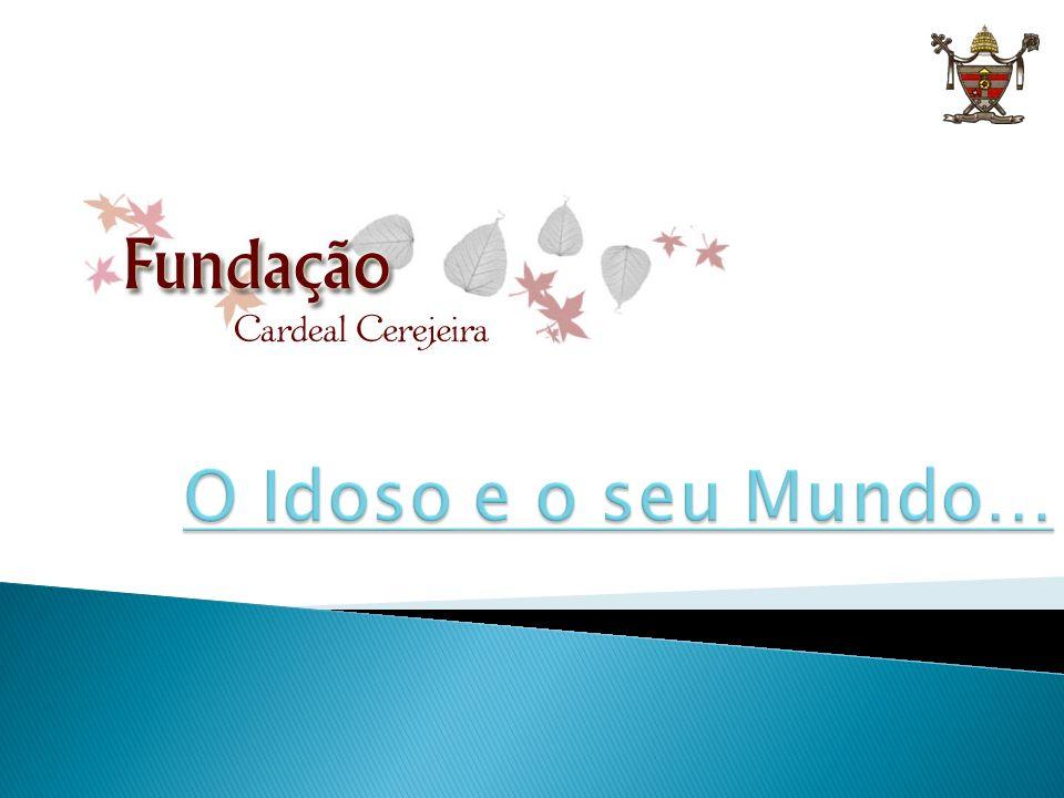 2 Módulo 2: Prevenção de Quedas nos Idosos Fundação Cardeal Cerejeira PORTO DE ABRIGO ou MAR DE PERIGOS?.