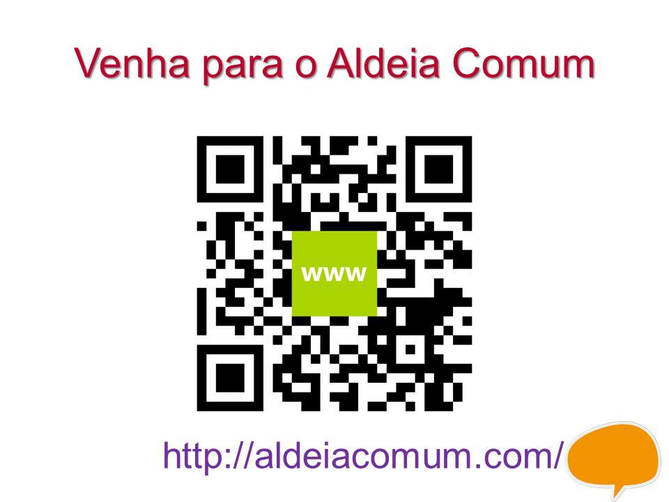Venha para o Aldeia Comum http://aldeiacomum.com/
