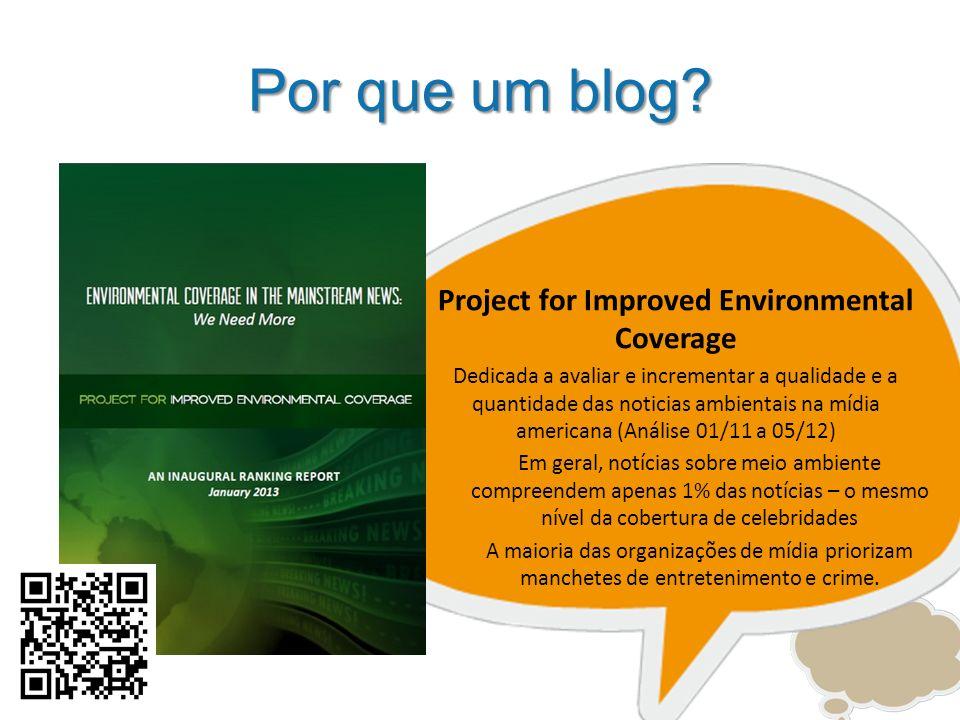 Projeto Em 2012, o blog passou a fazer parte de um projeto pessoal chamado A democracia da informação como instrumento da proteção ambiental; O projeto compreende o blog, o oferecimento de palestras gratuitas sobre a temática ambiental e aulas ministradas em todo o Estado (única parte remunerada do projeto)