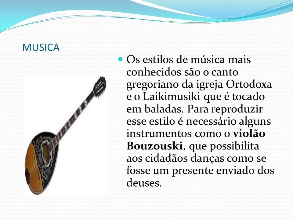 MUSICA Os estilos de música mais conhecidos são o canto gregoriano da igreja Ortodoxa e o Laikimusiki que é tocado em baladas.