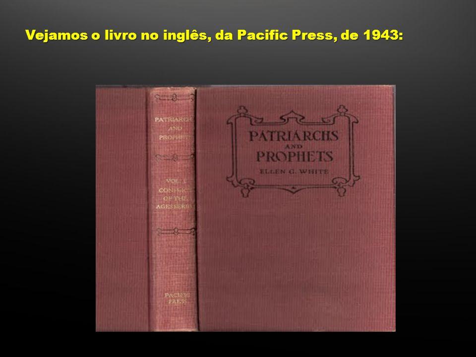 Vejamos o livro no inglês, da Pacific Press, de 1943: