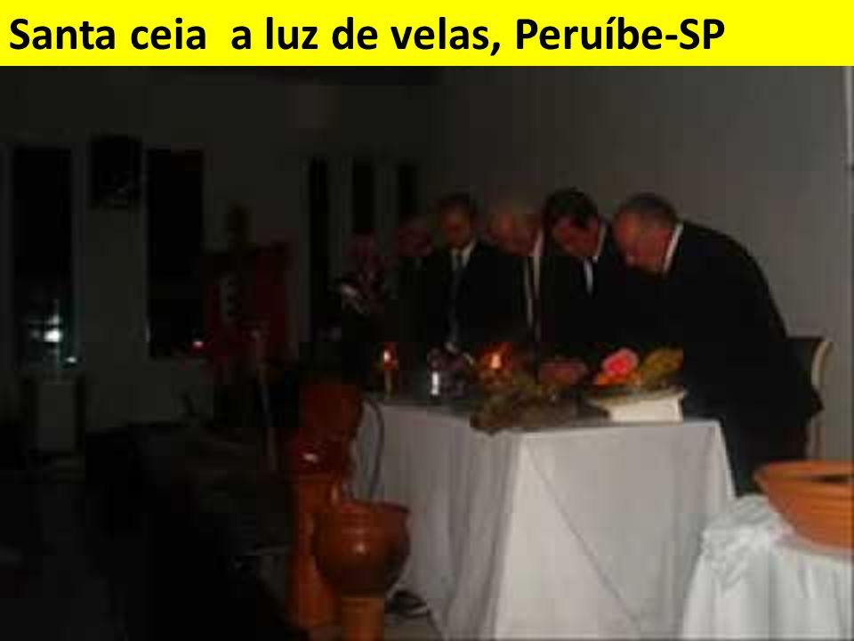 Santa ceia a luz de velas, Peruíbe-SP