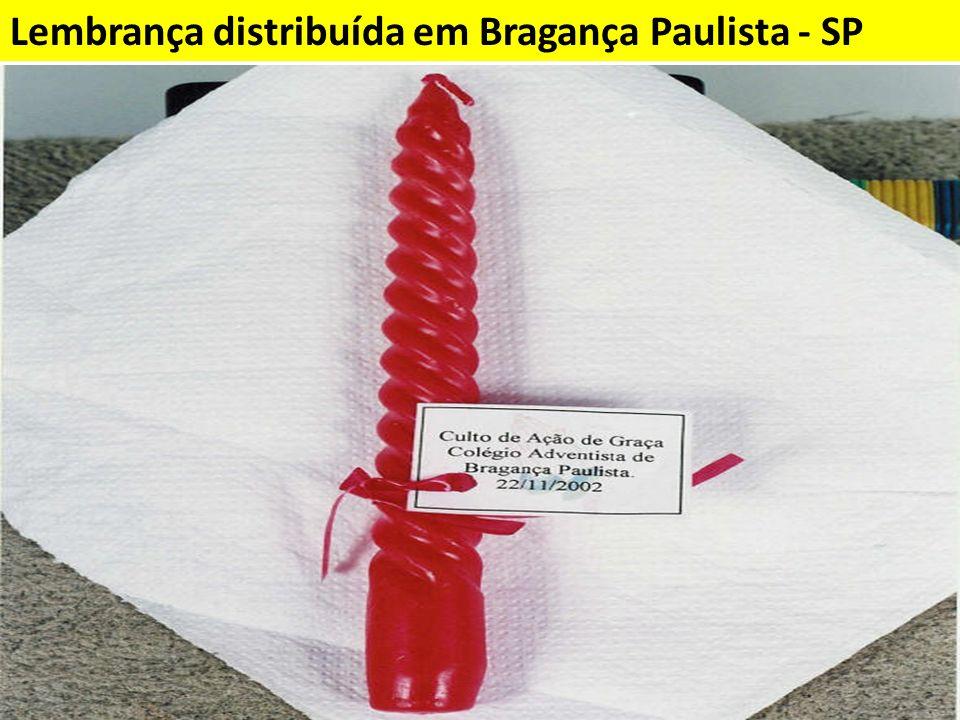 Lembrança distribuída em Bragança Paulista - SP
