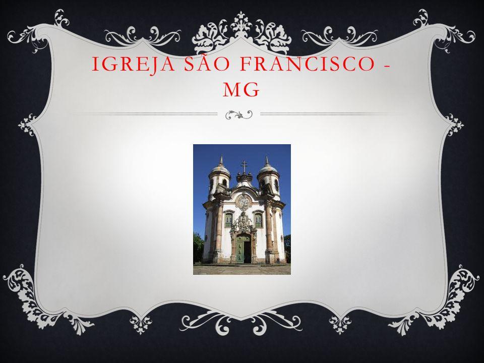IGREJA SÃO FRANCISCO - MG