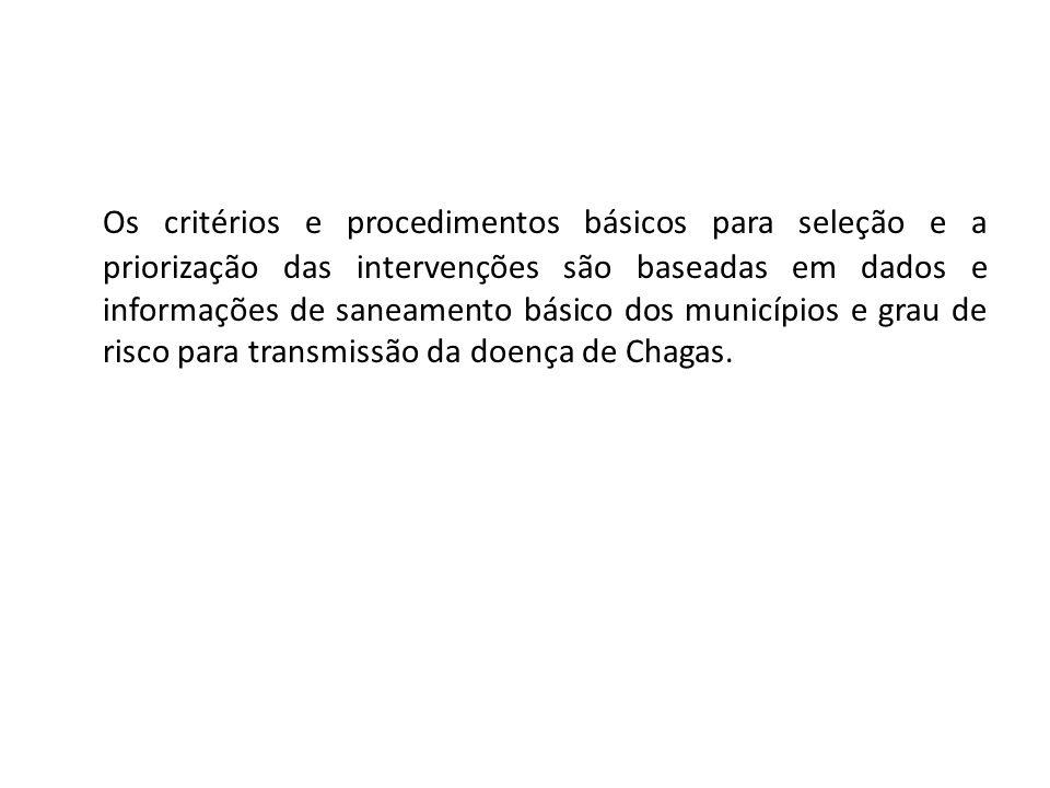 Objetivo Promover, em áreas endêmicas, a melhoria das habitações cujas condições físicas favoreçam a colonização de vetores transmissores da doença de Chagas.