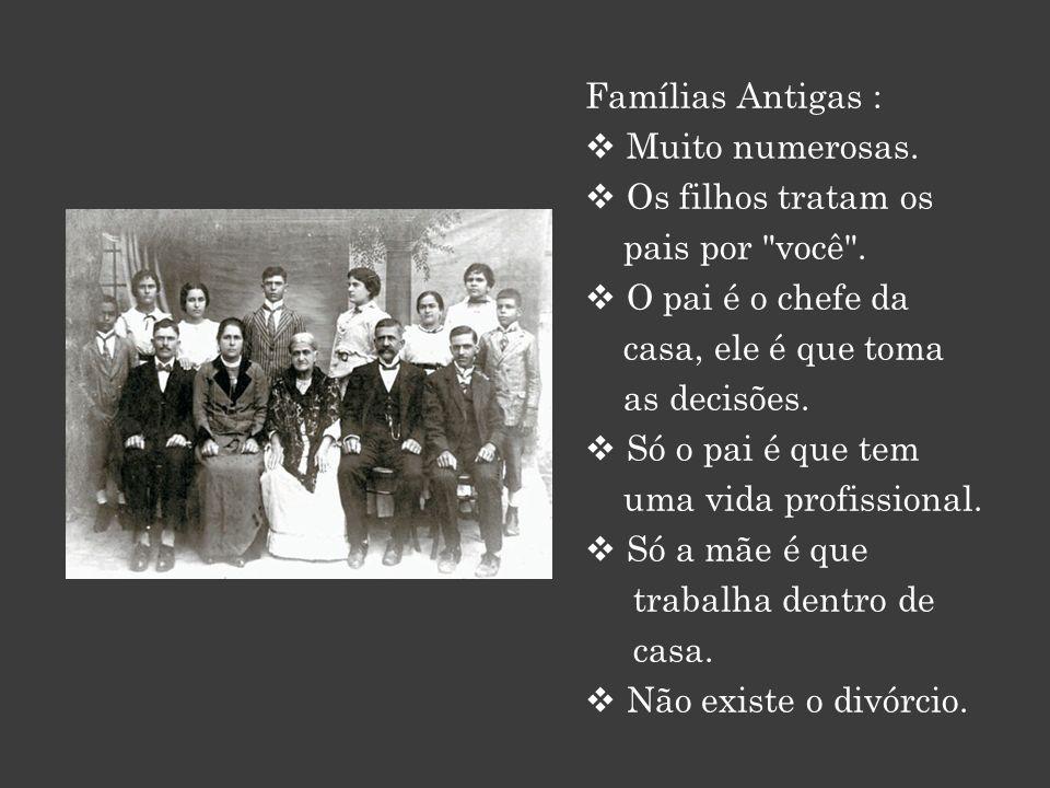 FAMILÍAS Antigas e Modernas