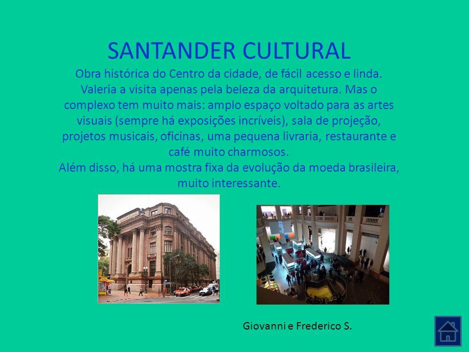 SANTANDER CULTURAL Obra histórica do Centro da cidade, de fácil acesso e linda. Valeria a visita apenas pela beleza da arquitetura. Mas o complexo tem