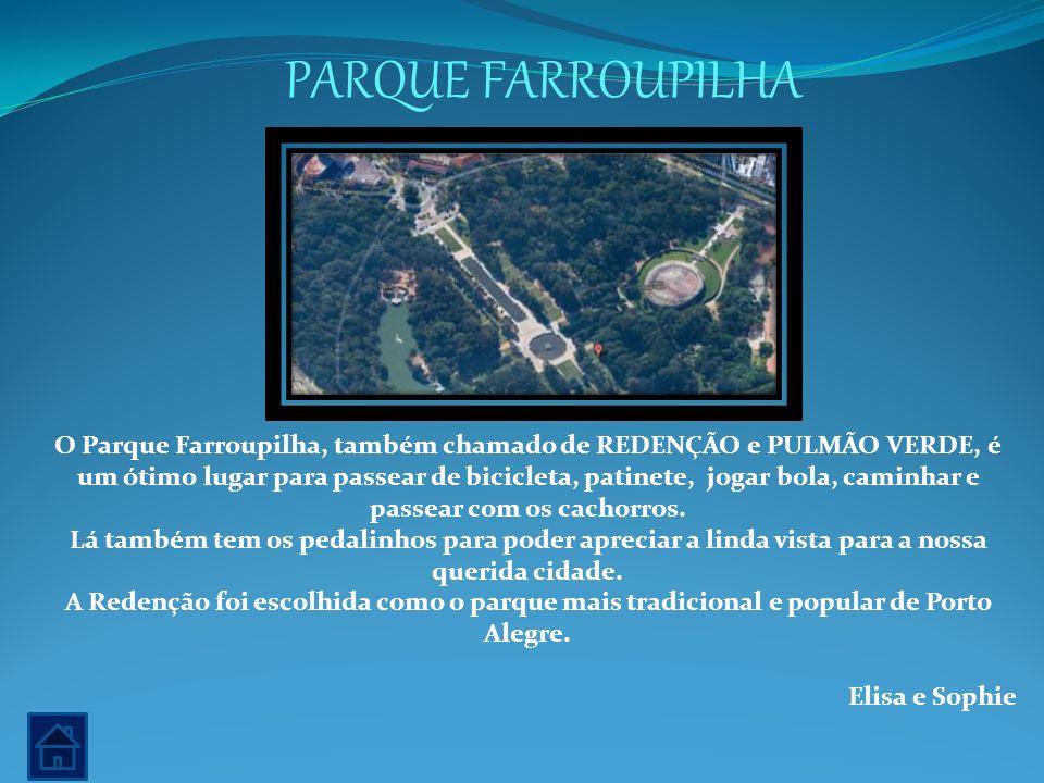 PARQUE FARROUPILHA O Parque Farroupilha, também chamado de REDENÇÃO e PULMÃO VERDE, é um ótimo lugar para passear de bicicleta, patinete, jogar bola,