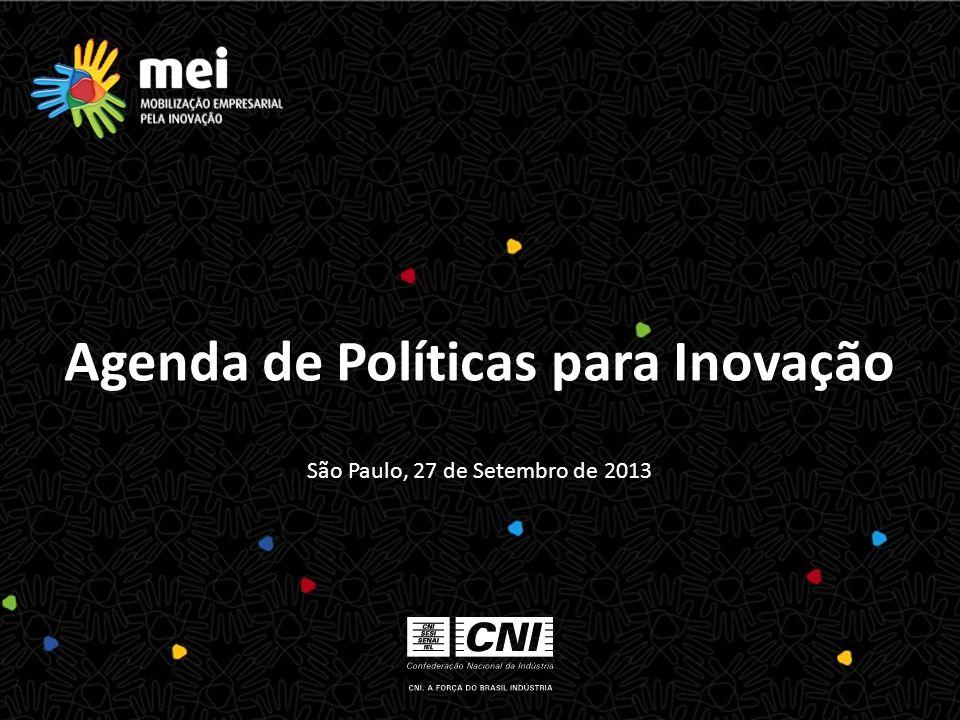 São Paulo, 27 de Setembro de 2013 Agenda de Políticas para Inovação