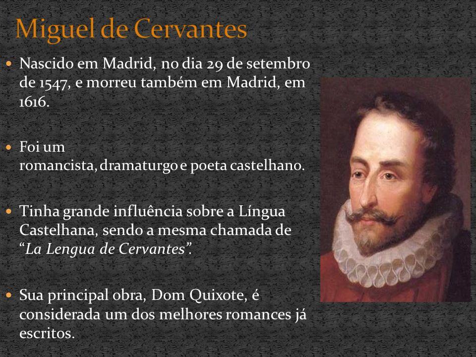No Brasil, o título do livro é grafado como Dom Quixote de La Mancha.