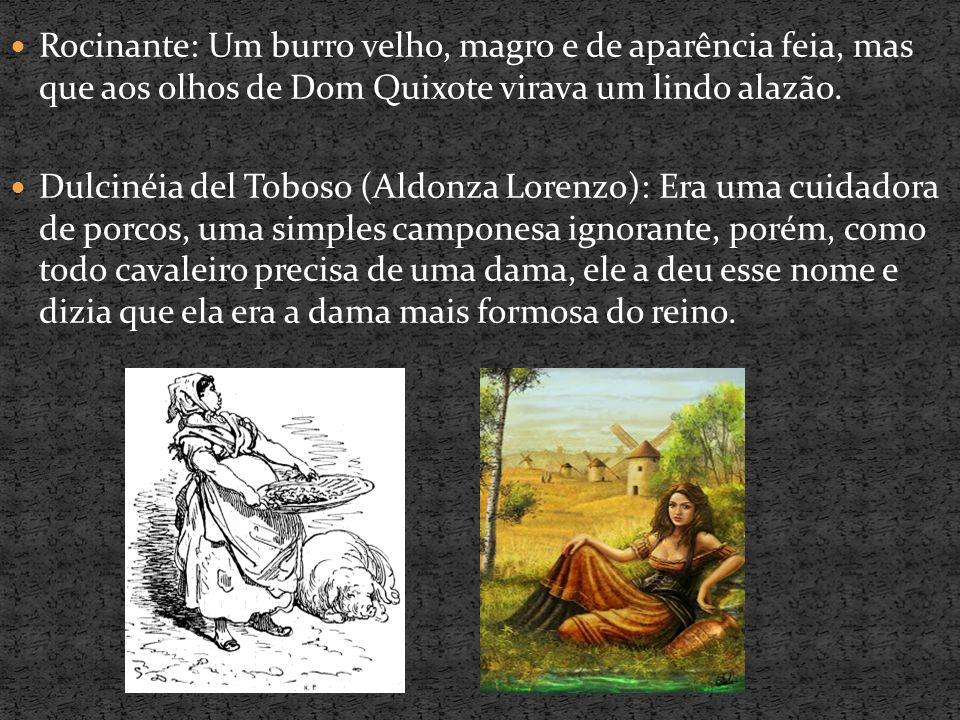 O Cura e O Barbeiro: Amigos fiéis de Dom Quixote.