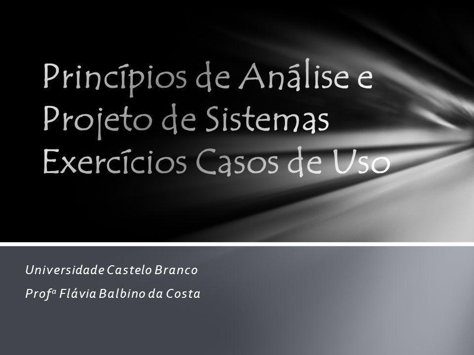 Universidade Castelo Branco Prof a Flávia Balbino da Costa