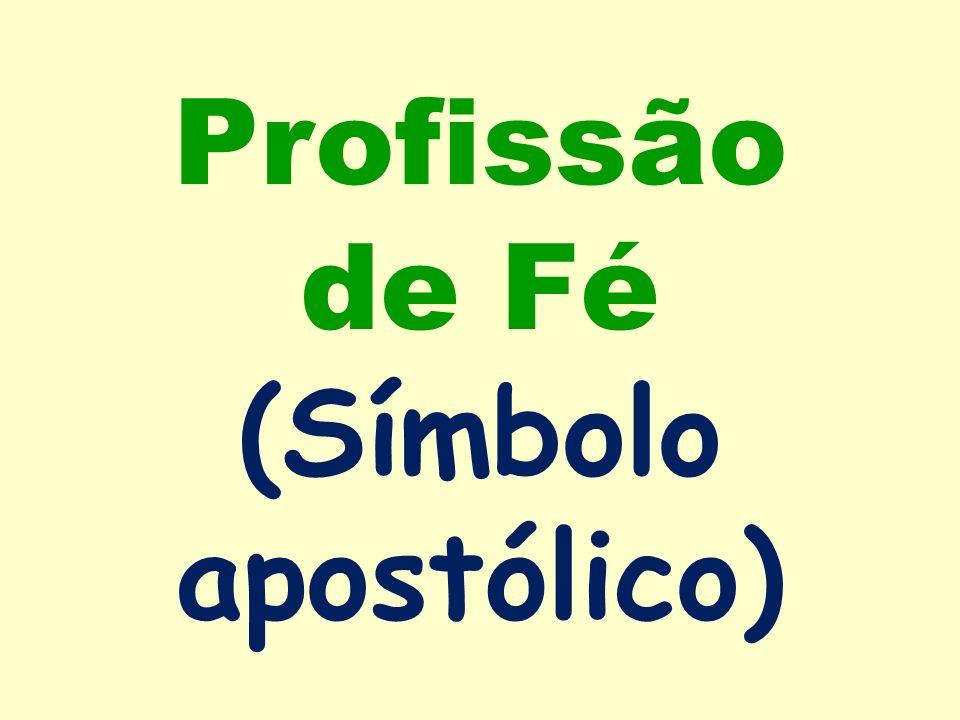 Profissão de Fé (Símbolo apostólico)