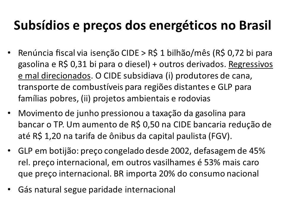 Renúncia scal via isenção CIDE > R$ 1 bilhão/mês (R$ 0,72 bi para gasolina e R$ 0,31 bi para o diesel) + outros derivados.