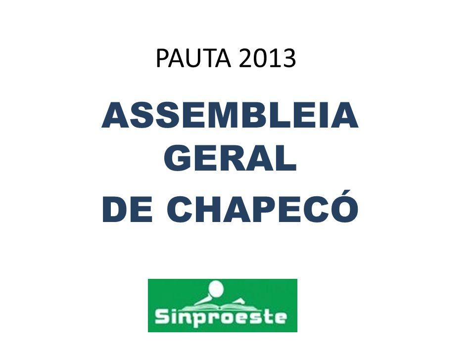 PAUTA 2013 ASSEMBLEIA GERAL DE CHAPECÓ