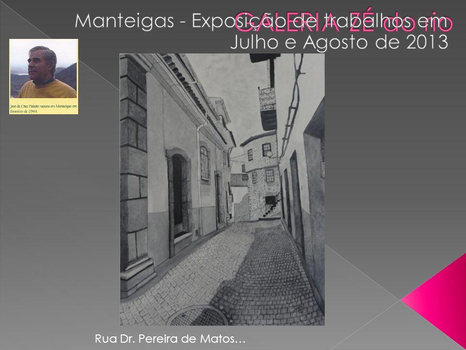 Rua Dr. Pereira de Matos…