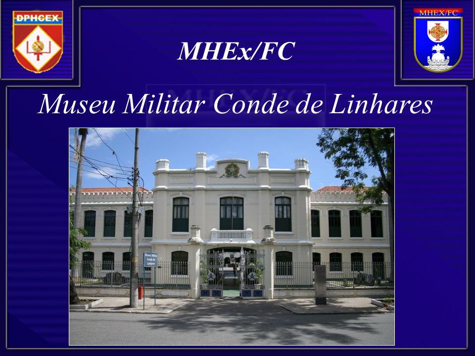 MHEx/FC Museu Militar Conde de Linhares