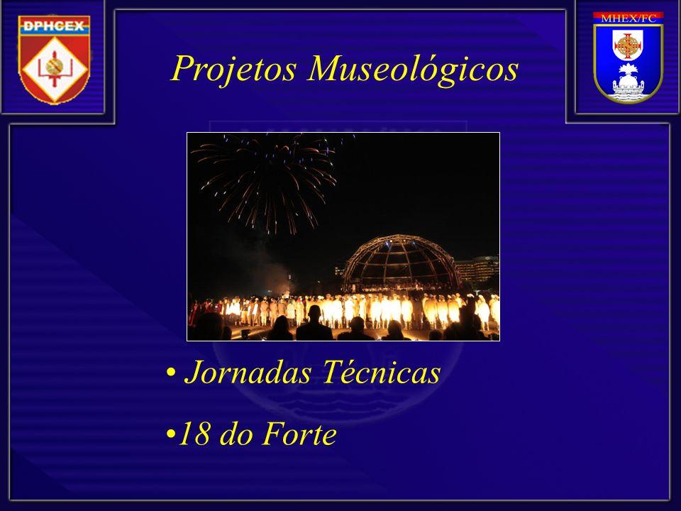 Projetos Museológicos Jornadas Técnicas 18 do Forte