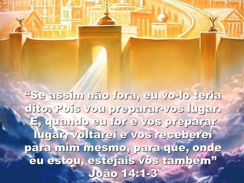 Não se turbe o vosso coração; credes em Deus, crede também em mim. Na casa de meu Pai há muitas moradas.