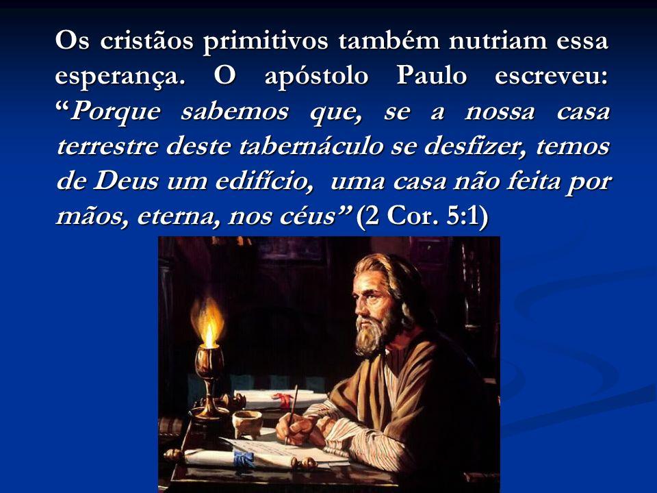 Outros heróis da fé do passado também viveram/morreram de olho na nova pátria (casa), muito superior Todos estes morreram na fé, sem ter obtido as pro