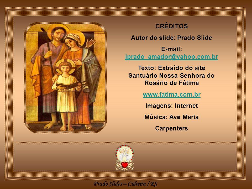 Prado Slides – Cidreira / RS Maria, dona de casa de Nazaré, rogai por todas elas.