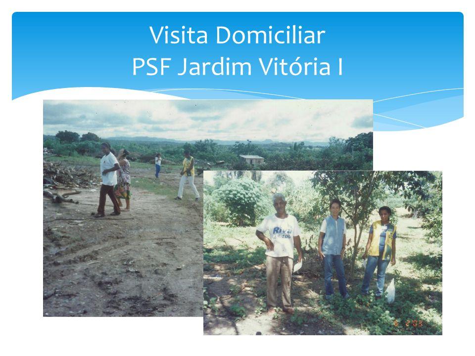 Visita Domiciliar PSF Jardim Vitória I