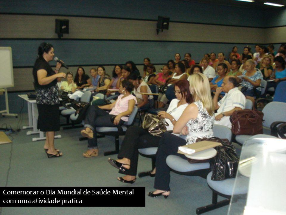 Comemorar o Dia Mundial de Saúde Mental com uma atividade pratica