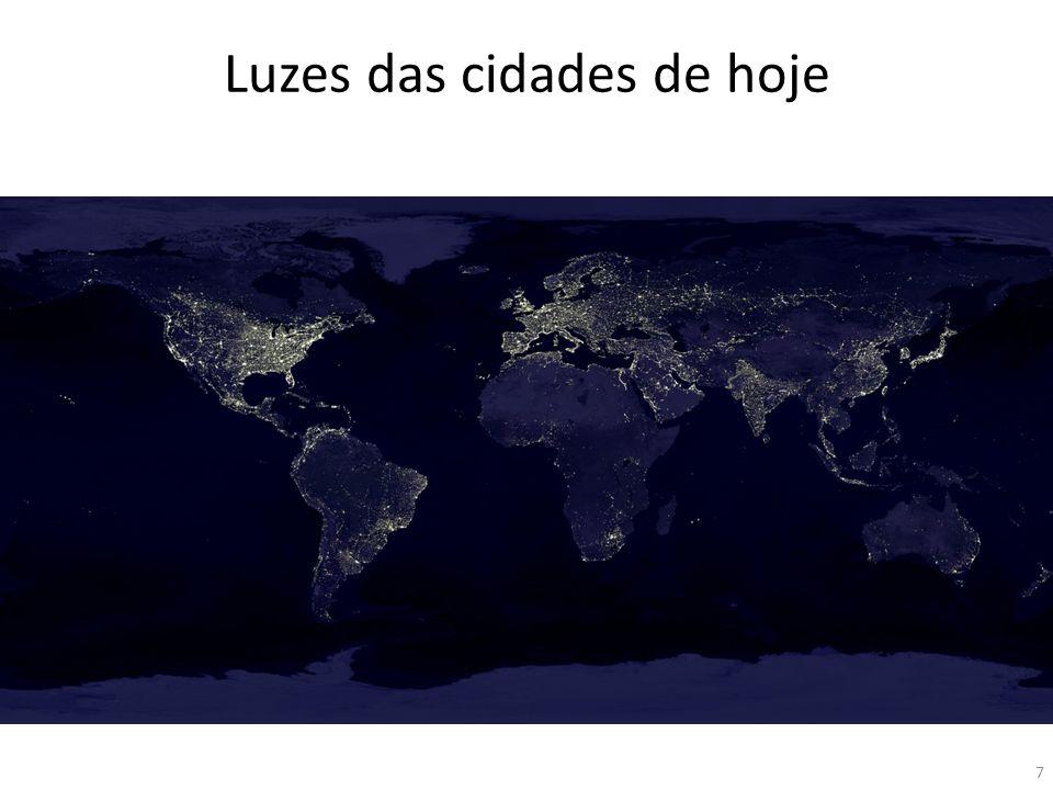 Luzes das cidades de hoje 7