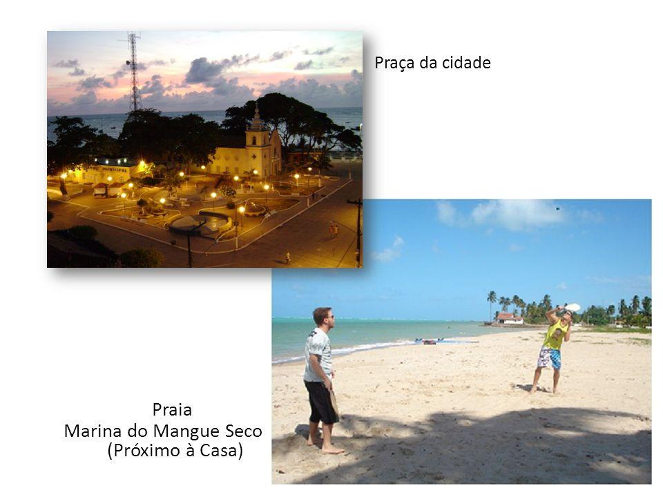 Praça da cidade Marina do Mangue Seco (Próximo à Casa) Praia