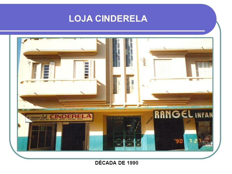LOJA CINDERELA EM OUTRO PRÉDIO, MAS AINDA NA RUA PINHEIRO MACHADO, HOJE CALÇADÃO 2 1978 HOJE