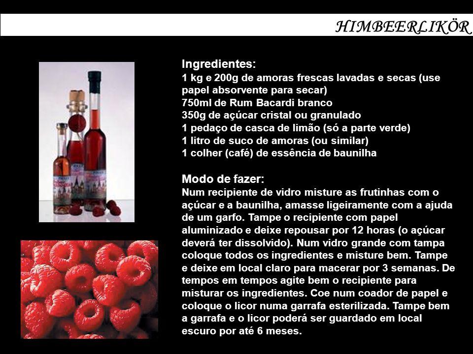 BROMBEERLIKÖR Ingredientes: 200g de framboesas frescas, lavadas e escorridas 150g de açúcar cristal branco 1 pedaço de canela em rama 1 litro de vodka Modo de fazer: Coloque as frutas dentro de um recipiente para 2 litros (de vidro e com tampa), polvilhe com o açúcar e coloque a canela.