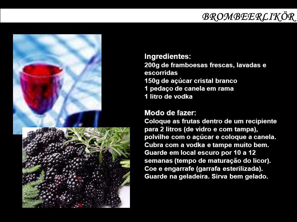 BROMBEERLIKÖR Ingredientes: 200g de framboesas frescas, lavadas e escorridas 150g de açúcar cristal branco 1 pedaço de canela em rama 1 litro de vodka