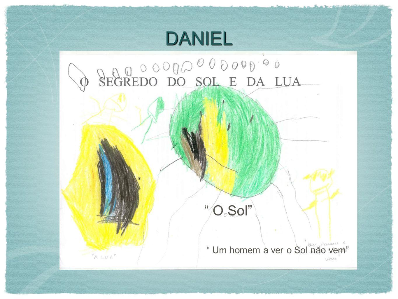DANIEL O Sol Um homem a ver o Sol não vem