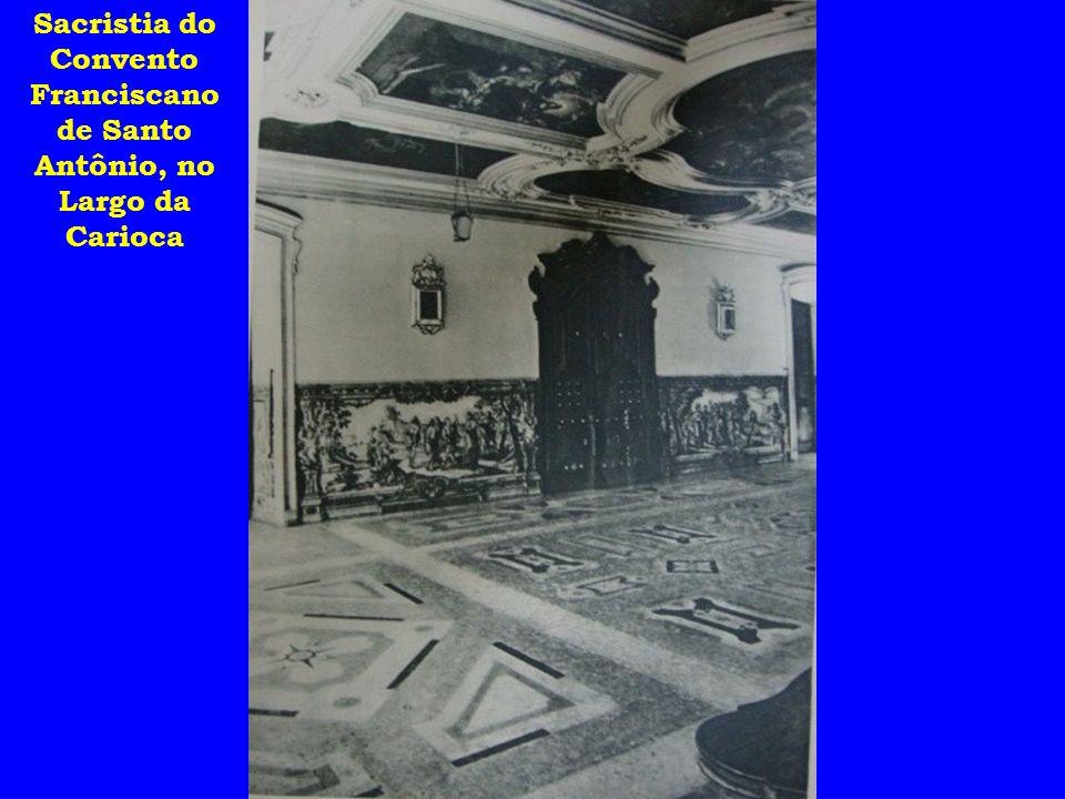 Sacristia do Convento Franciscano de Santo Antônio, no Largo da Carioca