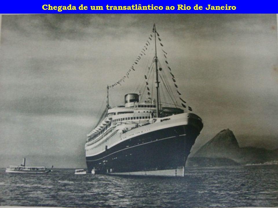 Chegada de um transatlântico ao Rio de Janeiro