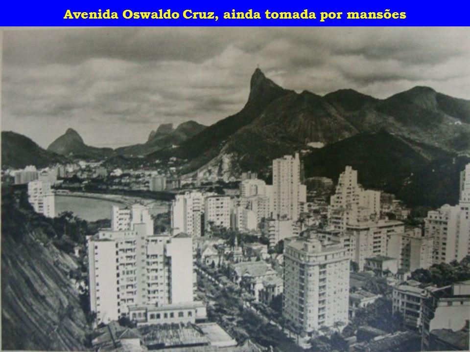 Avenida Oswaldo Cruz, ainda tomada por mansões