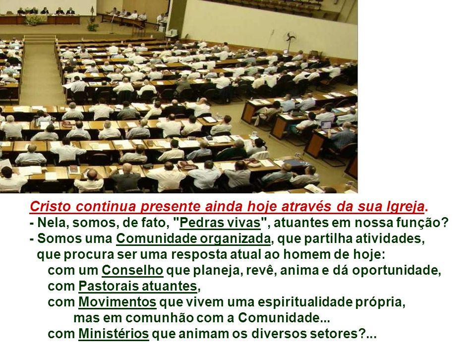 A Casa do Pai é a Comunidade dos seguidores de Jesus, onde Cristo é a Pedra angular e nós as Pedras Vivas .