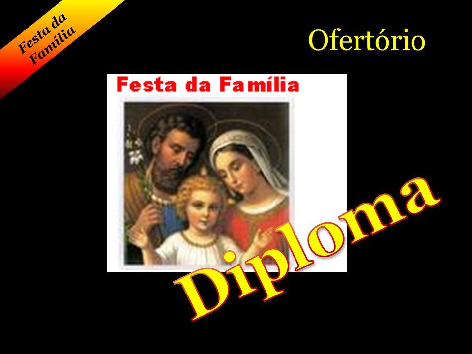 Festa da Família Ofertório