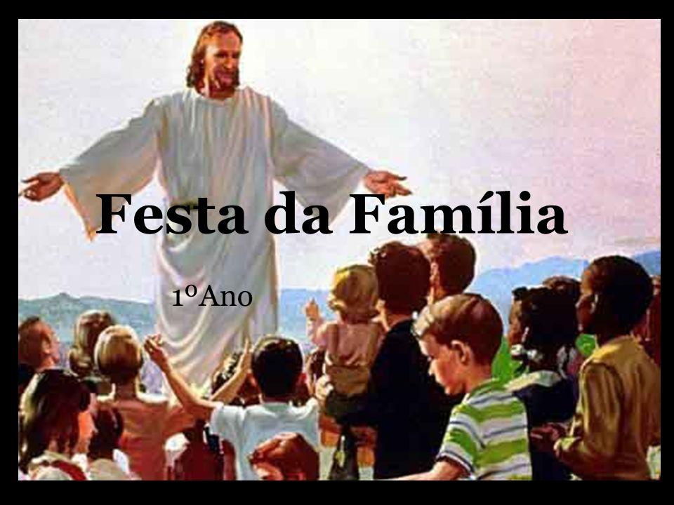 Festa da Família Cântico Final Ide e ensinai, ide e ensinai, Ide e ensinai a toda a gente: O Senhor é família, Somos comunidade, Alegria, irmãos!