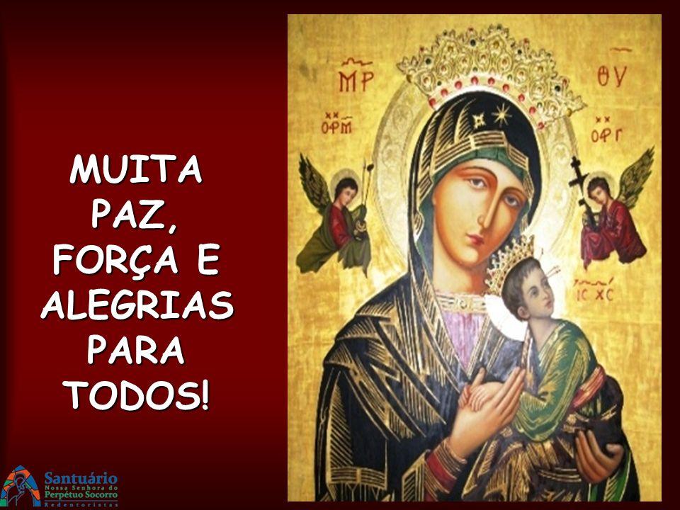 Deus, nosso Pai, nós vos agradecemos porque nos destes Maria como nossa Mãe e refúgio nas aflições. Socorrei-nos, dia e noite, ó Mãe do Perpétuo Socor