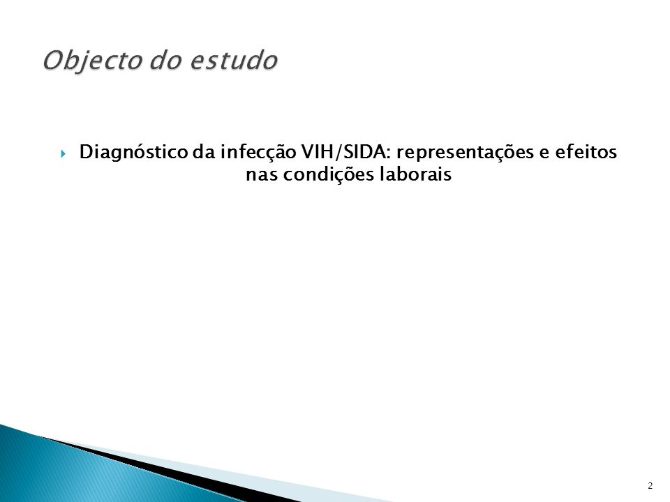 Alto Comissariado da Saúde (ACS)/Coordenação Nacional para a Infecção VIH/SIDA (CNSIDA) – Entidades solicitadoras do estudo.