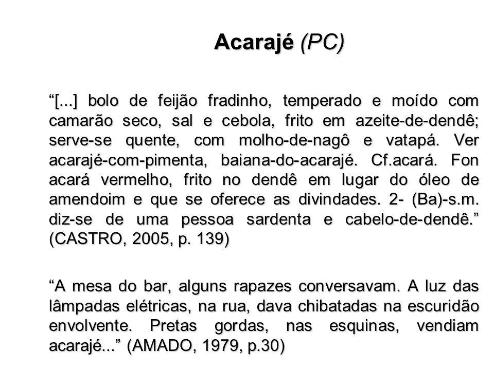Cabaça (SU) (banto) 1.(LS) – s. saco, alforje, mochila.
