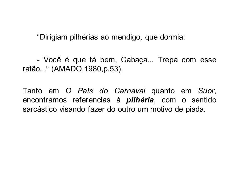 Samba (PC) [...] dança cantada, de origem africana, compasso binário e acompanhamento obrigatoriamente sincopado (CUNHA,2007, p.702) Quando Paulo Rigger saiu o grupo de mulatas sambava na rua.
