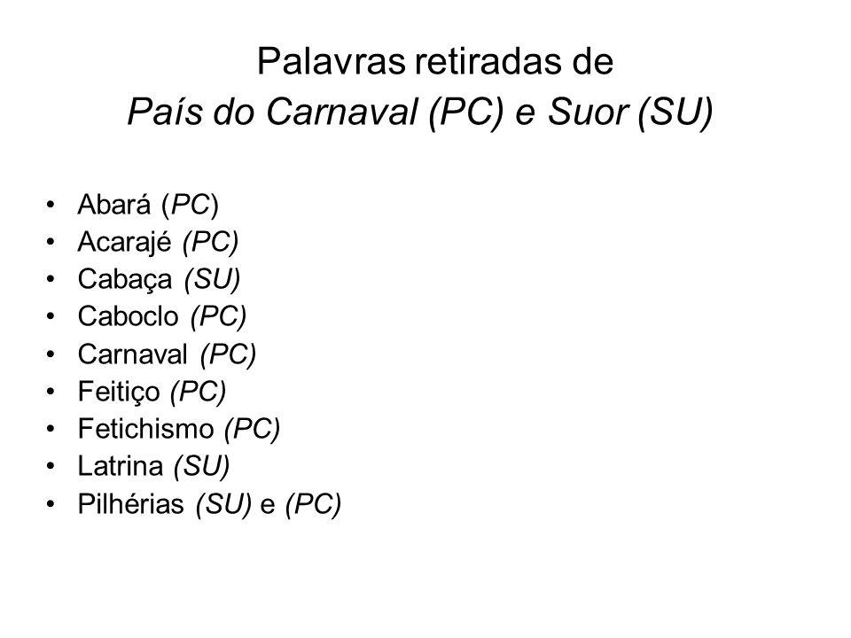 Samba (PC) Terreiro (PC) Xibungos (SU)