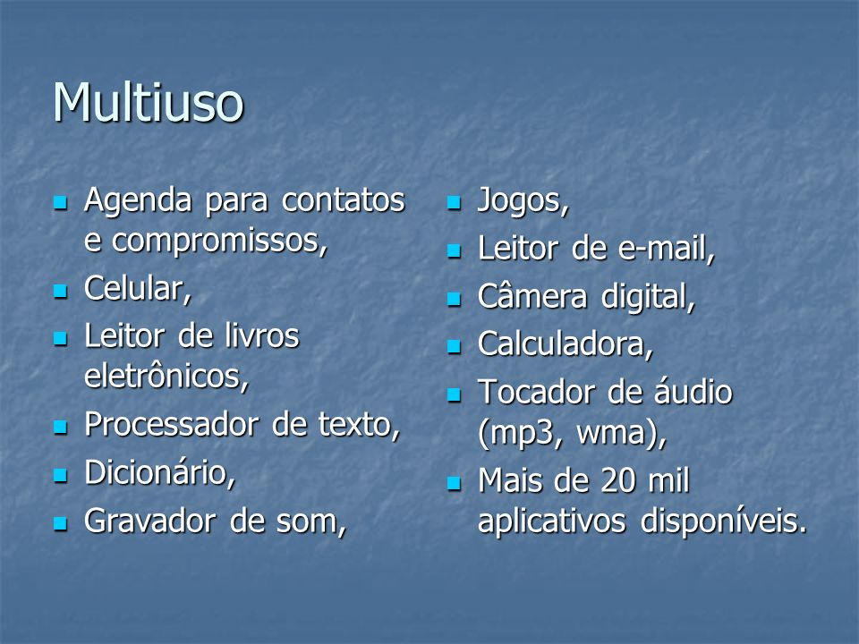 Multiuso Agenda para contatos e compromissos, Agenda para contatos e compromissos, Celular, Celular, Leitor de livros eletrônicos, Leitor de livros el