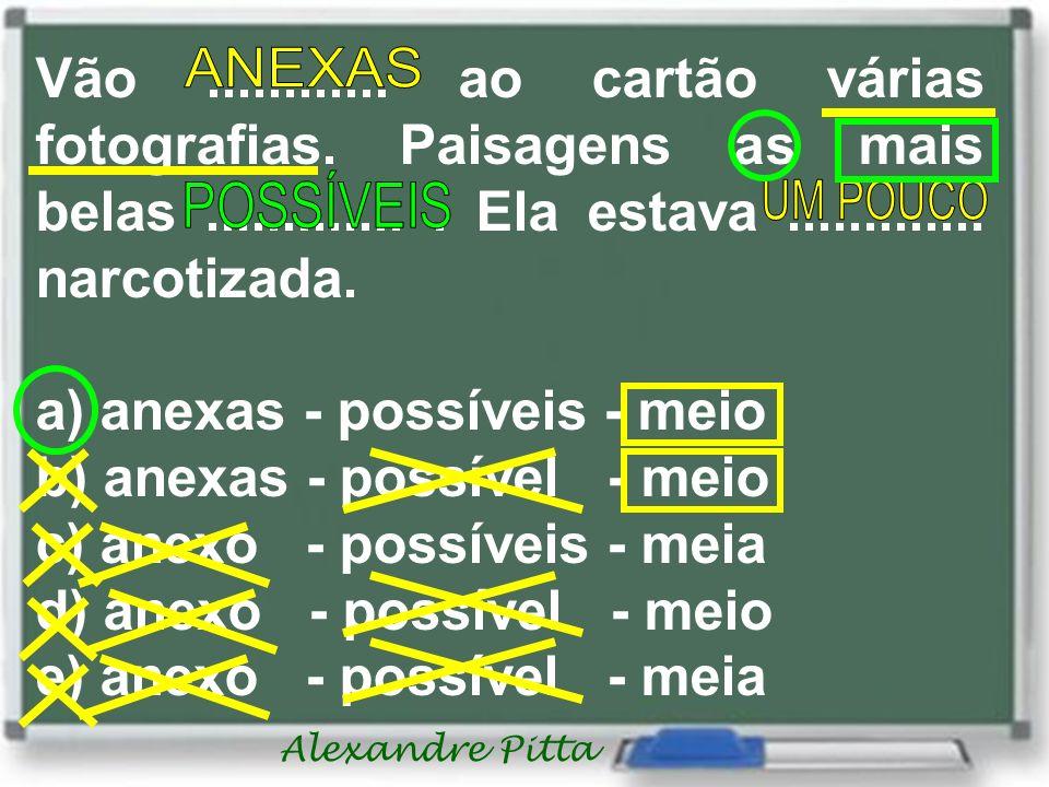 Alexandre Pitta Enumere a segunda coluna pela primeira (adjetivo posposto): (1) velhos (2) velhas (__) camisa e calça..................