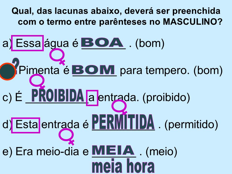 Alexandre Pitta Complete convenientemente com as palavras entre parênteses e, depois, aponte qual deve ir exclusivamente para o PLURAL: a) Conseguimos dizer-lhe __________ verdades.