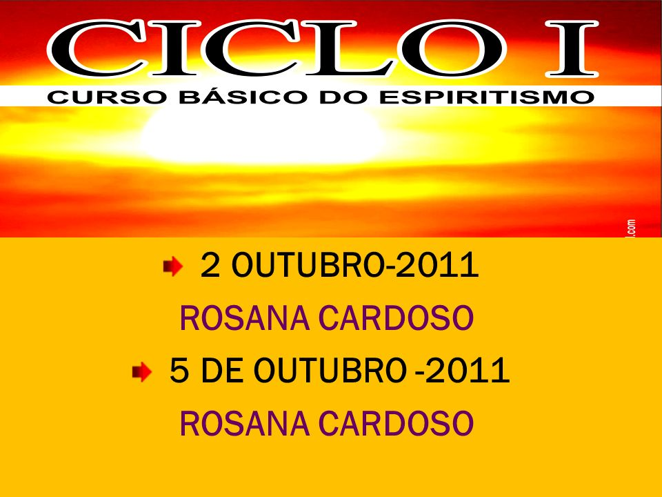 2 OUTUBRO-2011 ROSANA CARDOSO 5 DE OUTUBRO -2011 ROSANA CARDOSO
