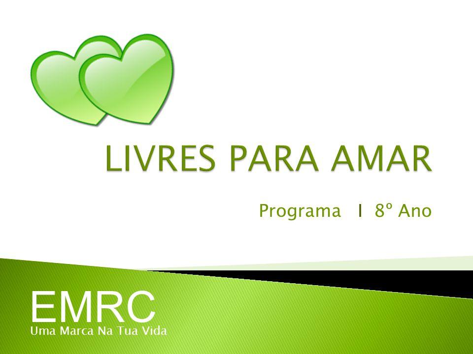 Programa I 8º Ano EMRC Uma Marca Na Tua Vida